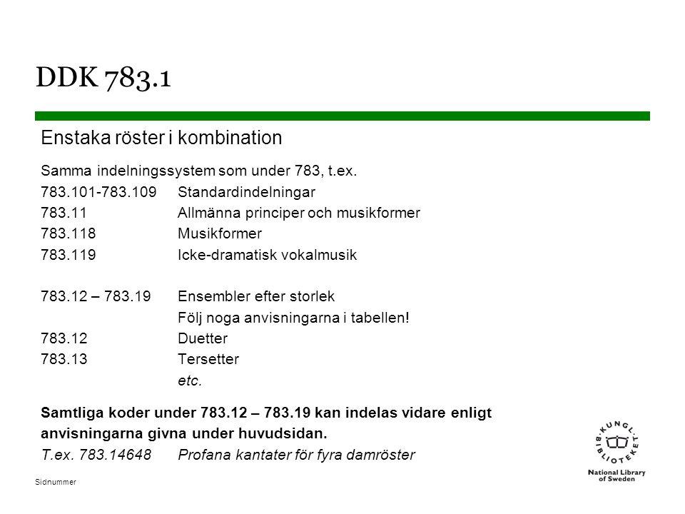 DDK 783.1 Enstaka röster i kombination