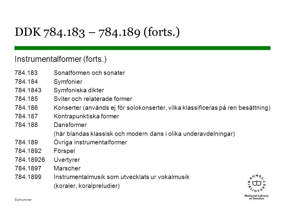 DDK 784.183 – 784.189 (forts.) Instrumentalformer (forts.)