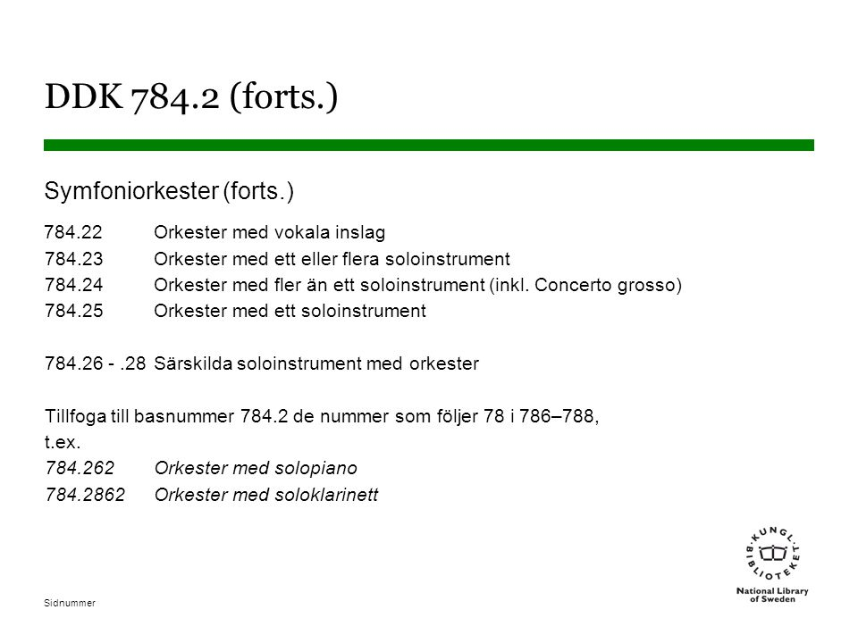 DDK 784.2 (forts.) Symfoniorkester (forts.)