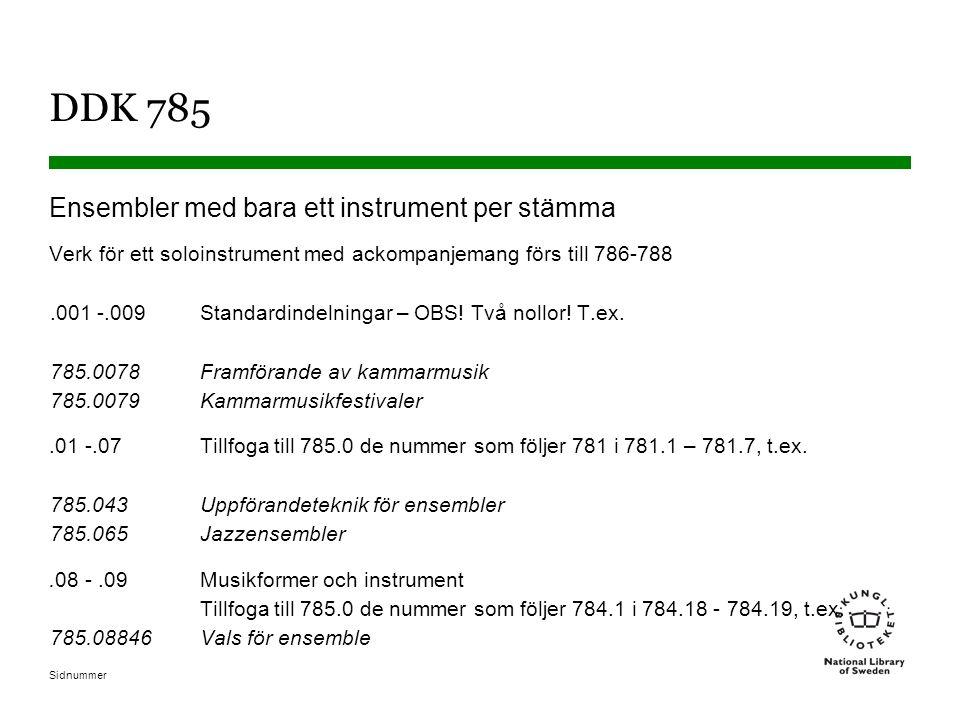 DDK 785 Ensembler med bara ett instrument per stämma