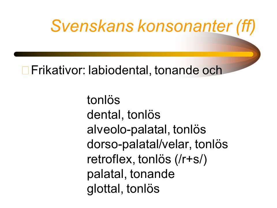 Svenskans konsonanter (ff)