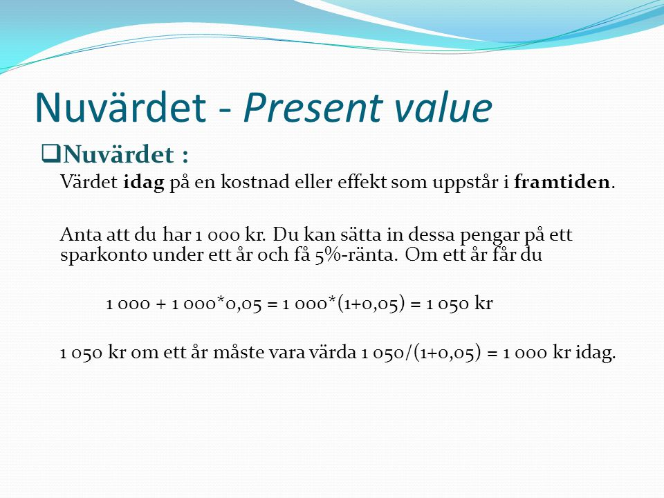 Nuvärdet - Present value