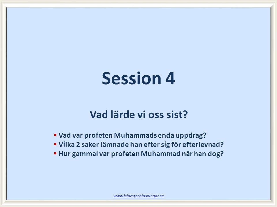 Session 4 Vad lärde vi oss sist