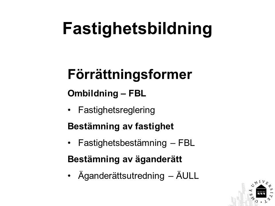 Fastighetsbildning Förrättningsformer Ombildning – FBL