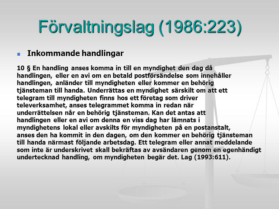 Förvaltningslag (1986:223) Inkommande handlingar