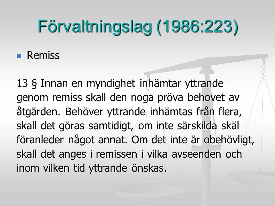 Förvaltningslag (1986:223) Remiss