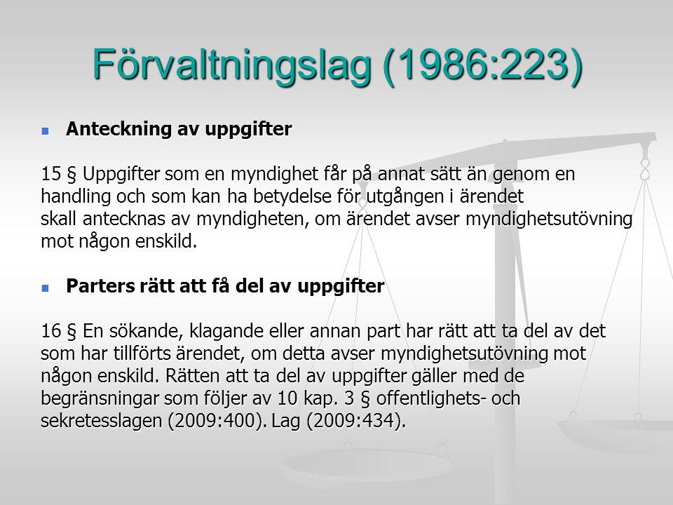 Förvaltningslag (1986:223) Anteckning av uppgifter