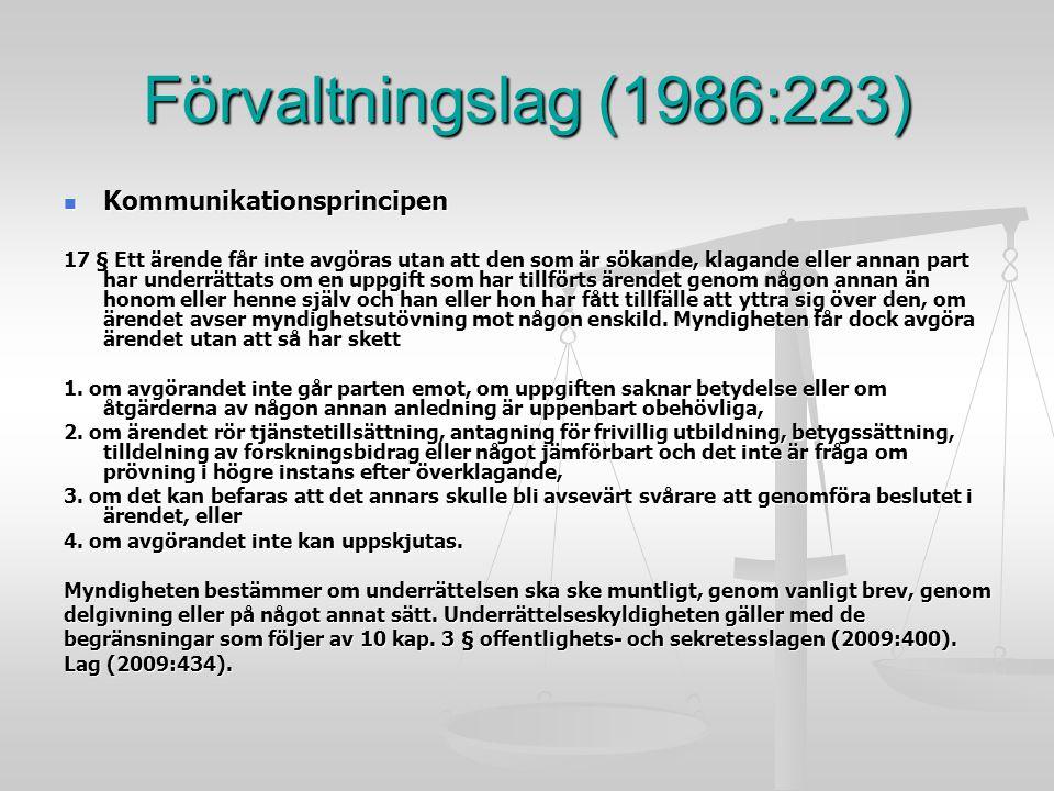 Förvaltningslag (1986:223) Kommunikationsprincipen