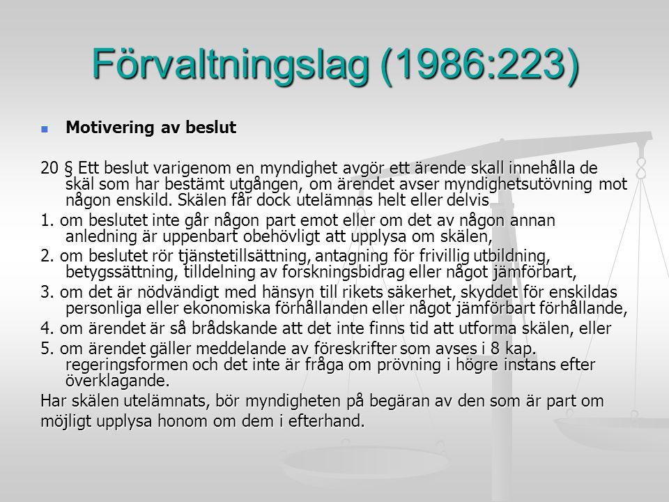 Förvaltningslag (1986:223) Motivering av beslut