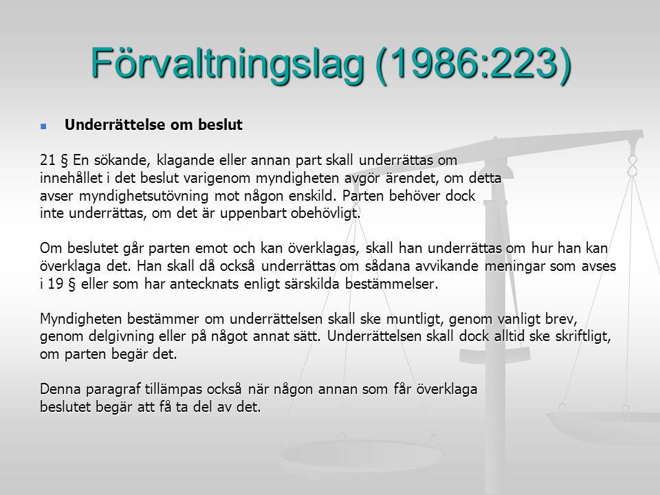 Förvaltningslag (1986:223) Underrättelse om beslut