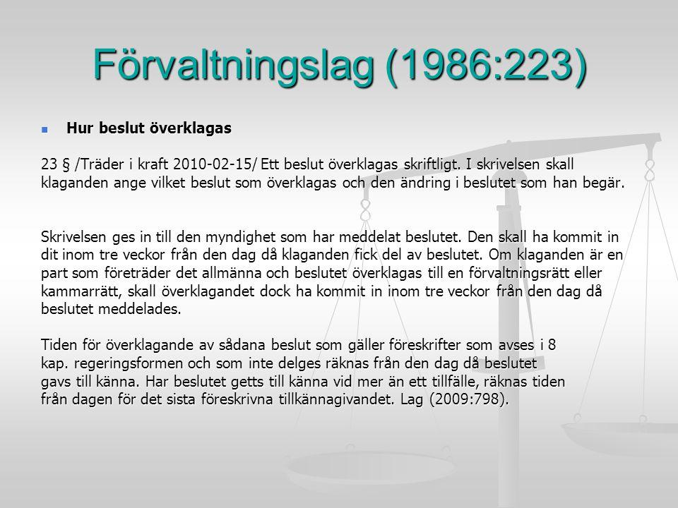 Förvaltningslag (1986:223) Hur beslut överklagas