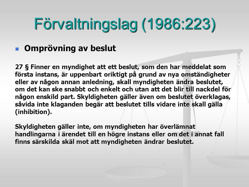 Förvaltningslag (1986:223) Omprövning av beslut