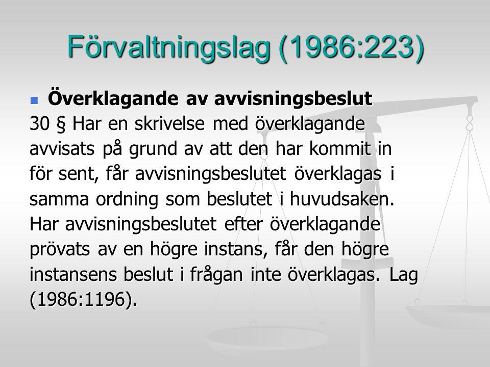 Förvaltningslag (1986:223) Överklagande av avvisningsbeslut