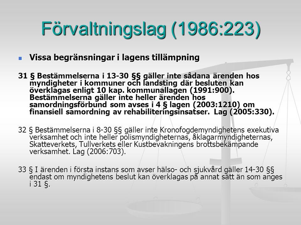 Förvaltningslag (1986:223) Vissa begränsningar i lagens tillämpning