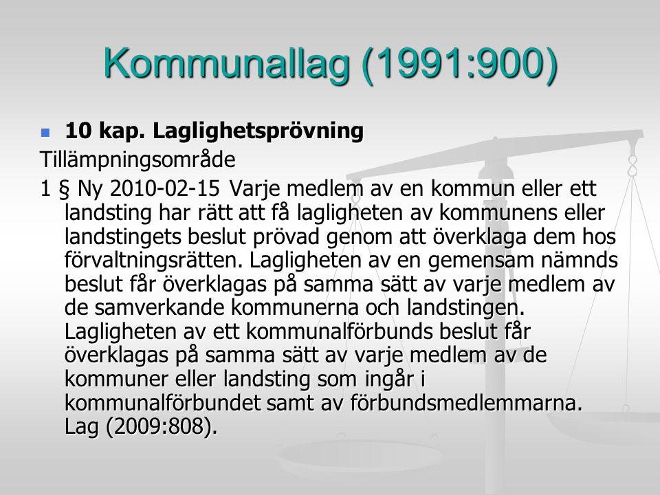 Kommunallag (1991:900) 10 kap. Laglighetsprövning Tillämpningsområde