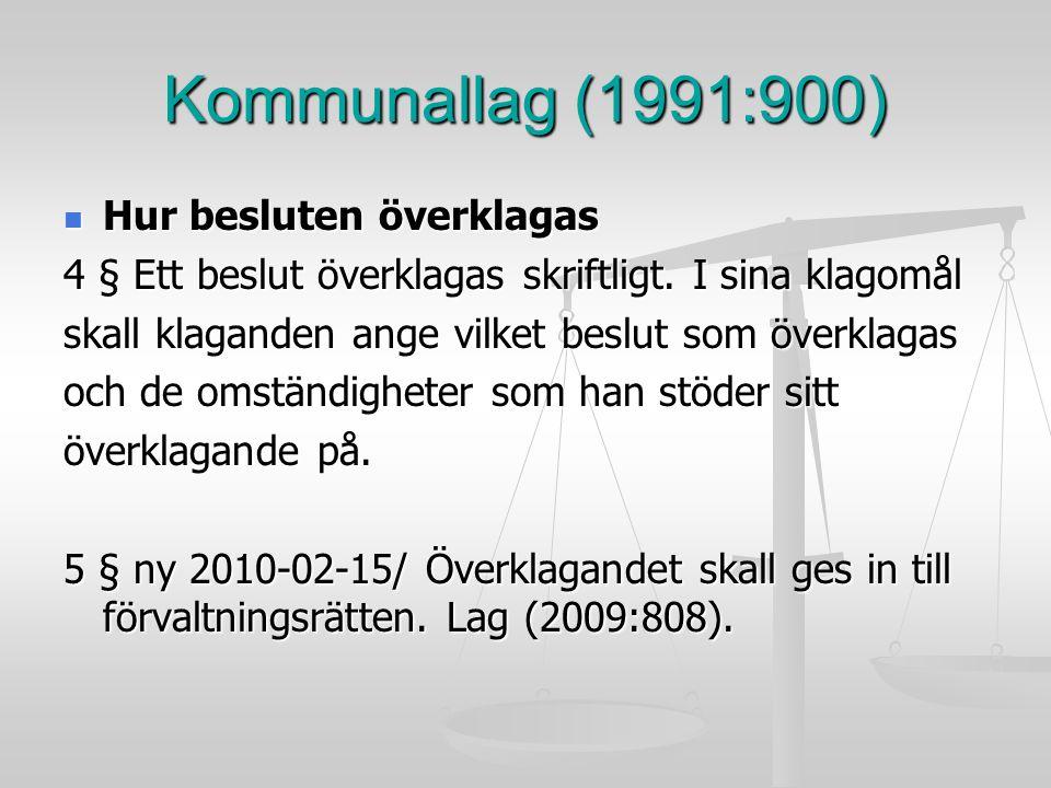 Kommunallag (1991:900) Hur besluten överklagas