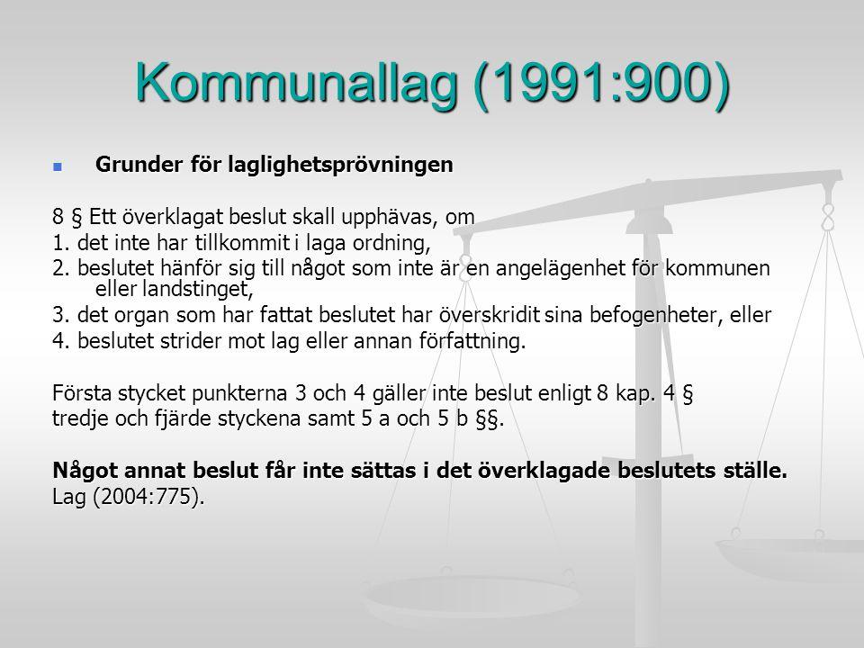 Kommunallag (1991:900) Grunder för laglighetsprövningen