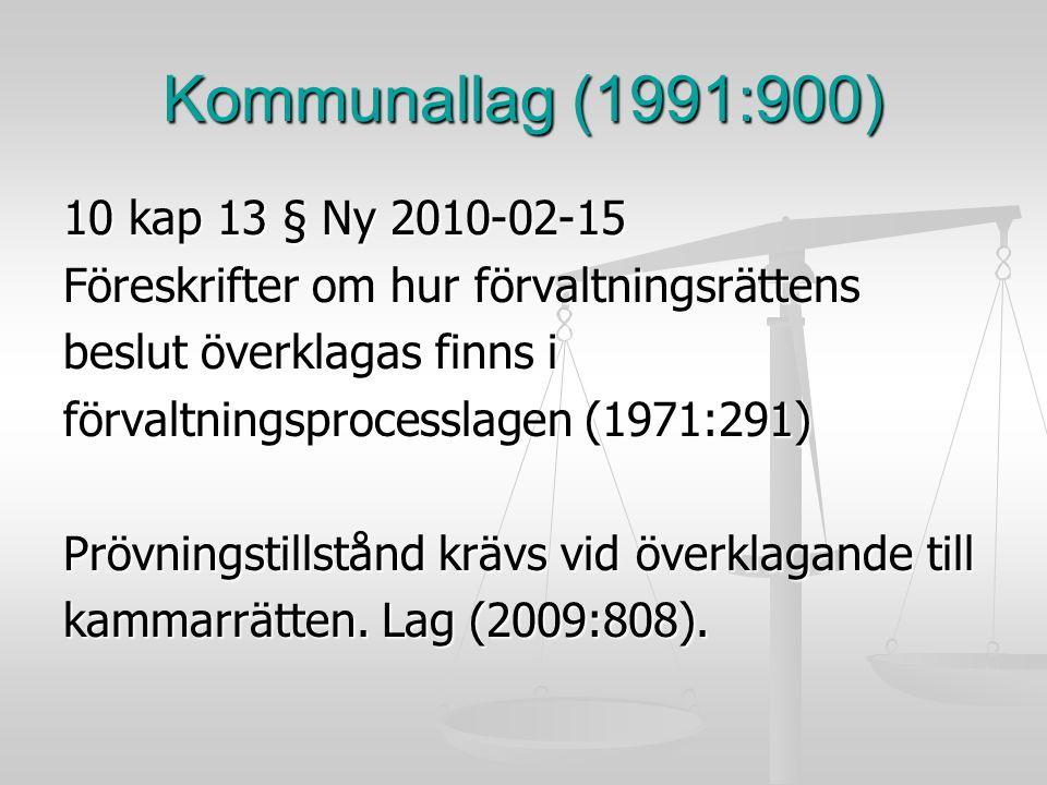 Kommunallag (1991:900) 10 kap 13 § Ny 2010-02-15