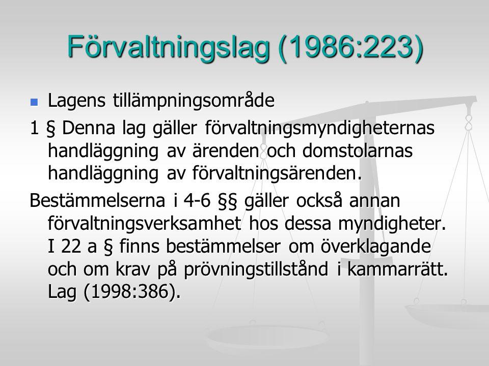 Förvaltningslag (1986:223) Lagens tillämpningsområde