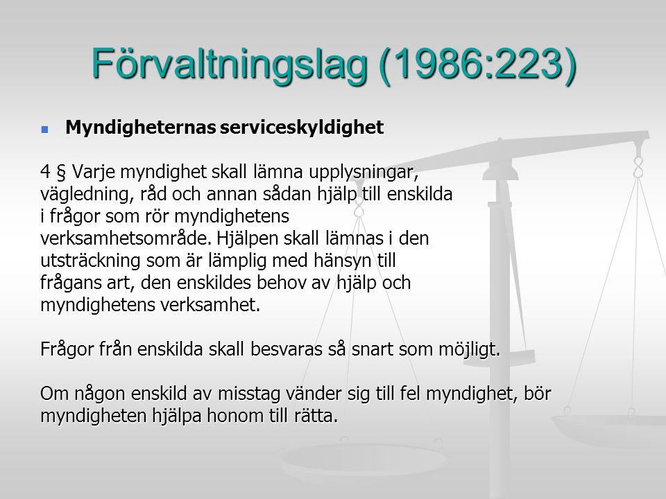 Förvaltningslag (1986:223) Myndigheternas serviceskyldighet