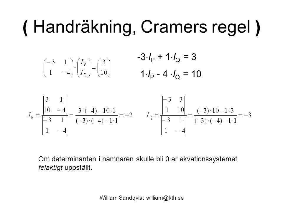 ( Handräkning, Cramers regel )