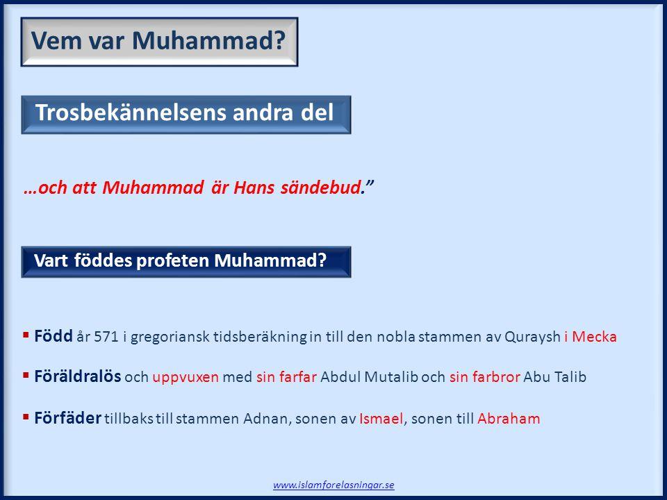 Vem var Muhammad Trosbekännelsens andra del