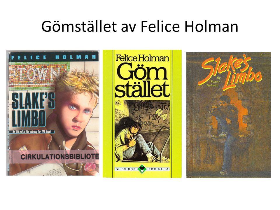 Gömstället av Felice Holman