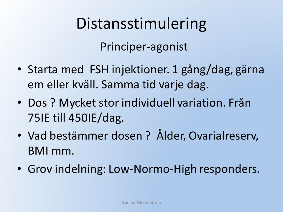 Distansstimulering Principer-agonist