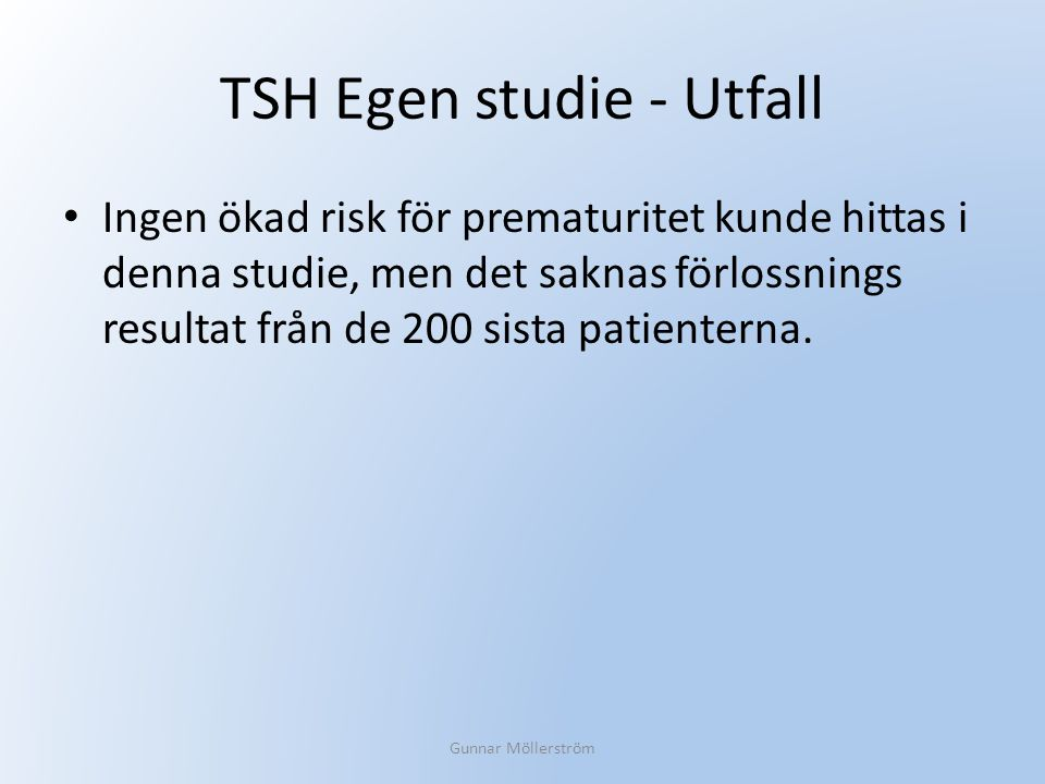 TSH Egen studie - Utfall