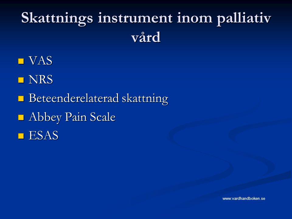 Skattnings instrument inom palliativ vård