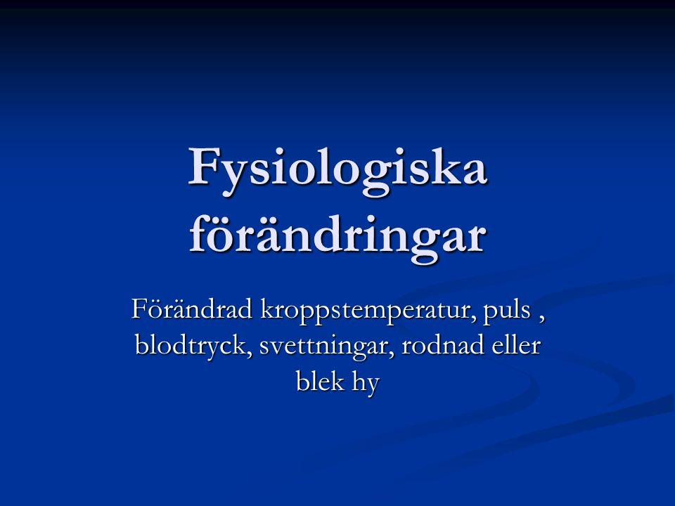 Fysiologiska förändringar