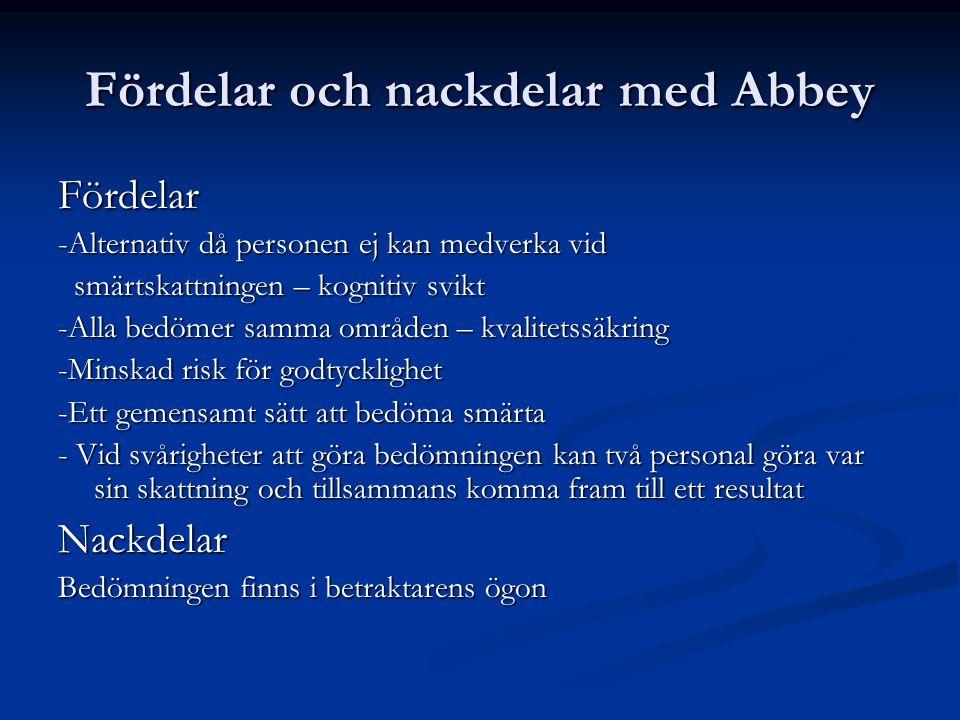 Fördelar och nackdelar med Abbey