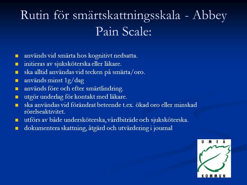 Rutin för smärtskattningsskala - Abbey Pain Scale: