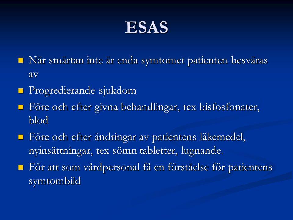 ESAS När smärtan inte är enda symtomet patienten besväras av