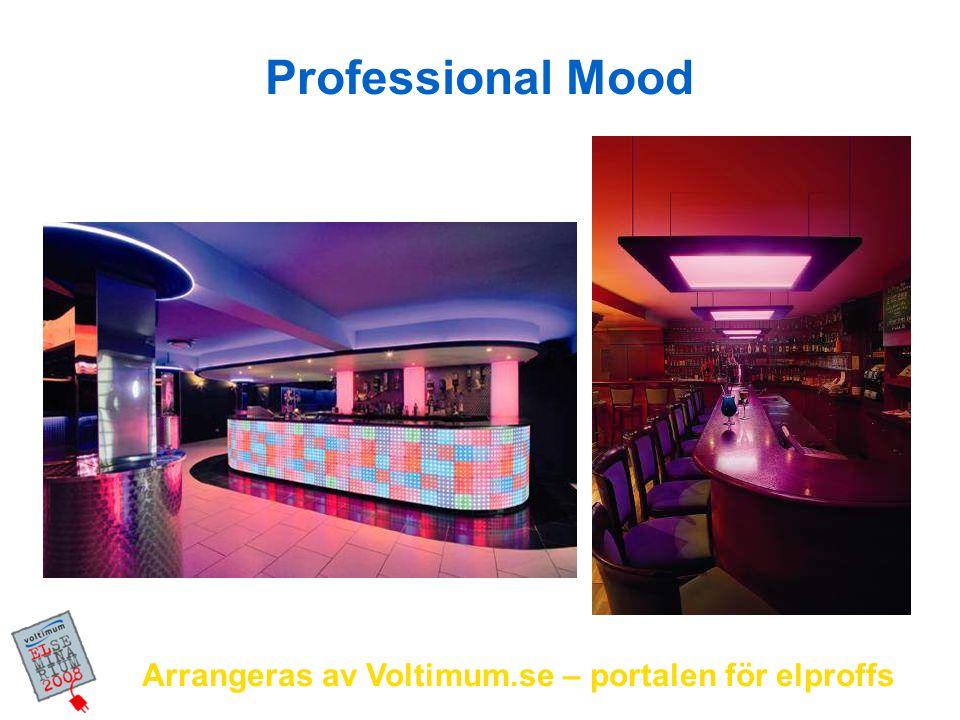 Professional Mood Arrangeras av Voltimum.se – portalen för elproffs