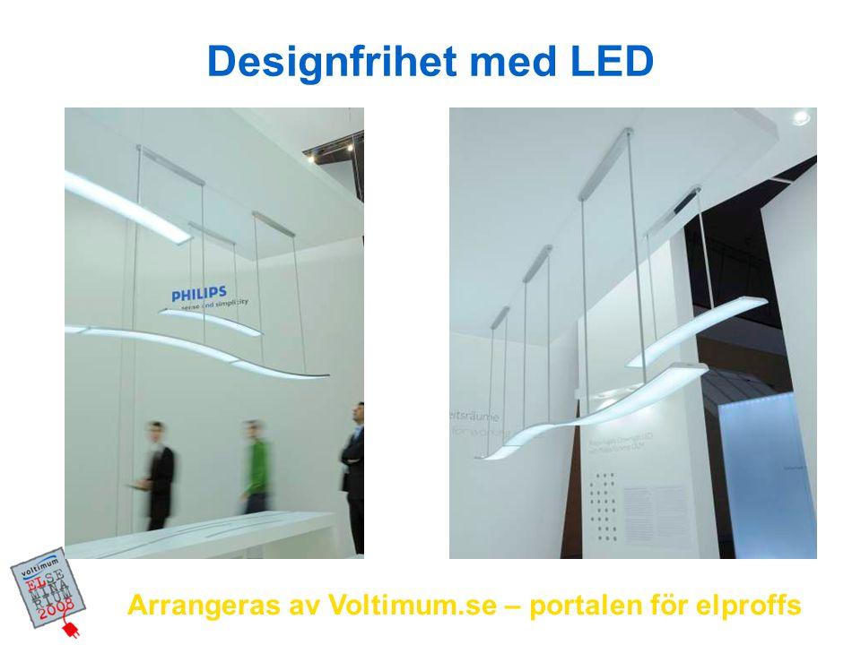 Designfrihet med LED Arrangeras av Voltimum.se – portalen för elproffs