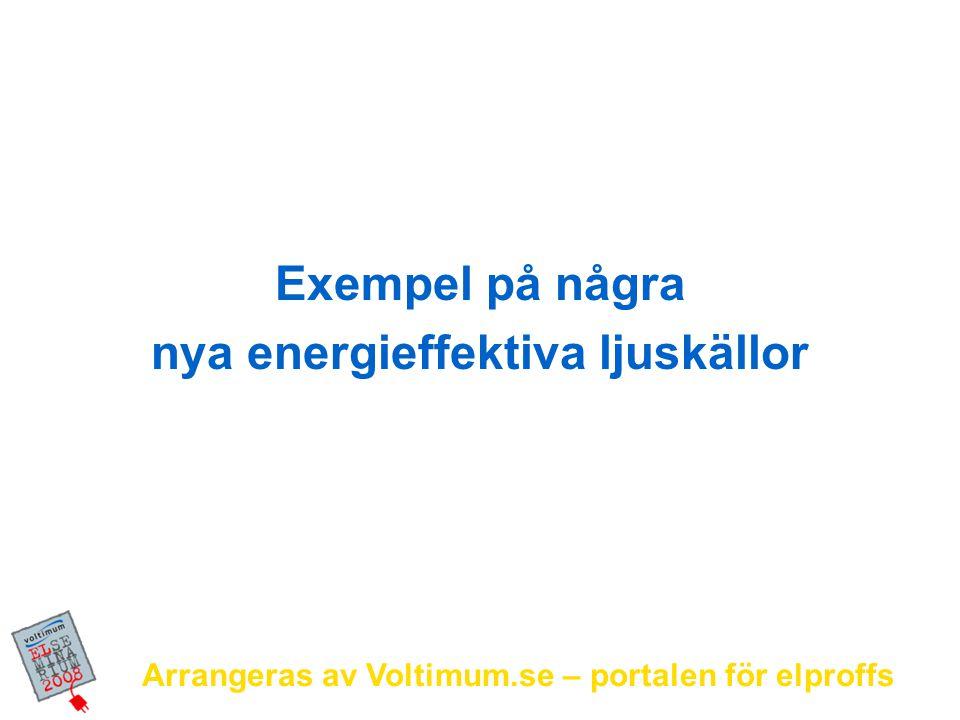 nya energieffektiva ljuskällor
