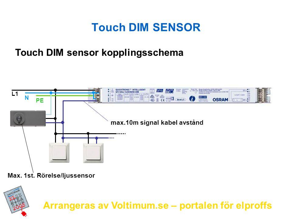 Touch DIM SENSOR Touch DIM sensor kopplingsschema
