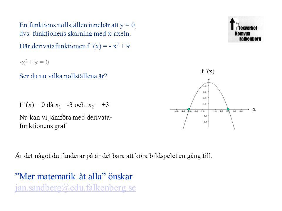 Mer matematik åt alla önskar jan.sandberg@edu.falkenberg.se