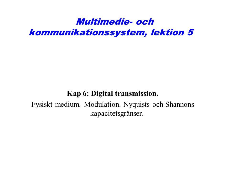 Multimedie- och kommunikationssystem, lektion 5