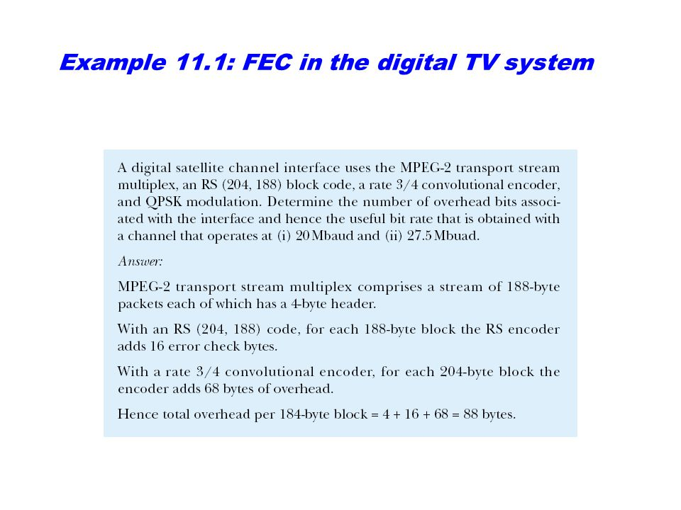 Example 11.1: FEC in the digital TV system