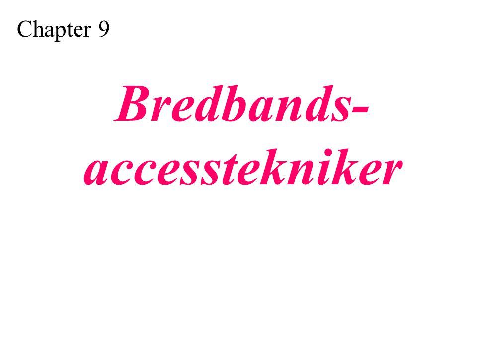 Bredbands- accesstekniker