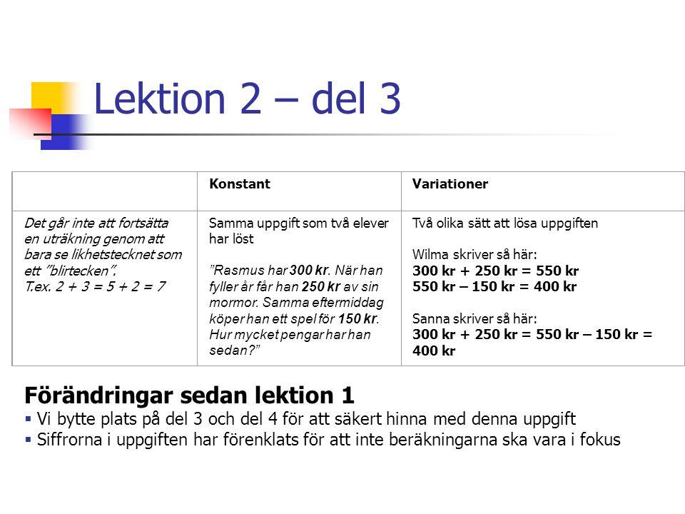 Lektion 2 – del 3 Förändringar sedan lektion 1