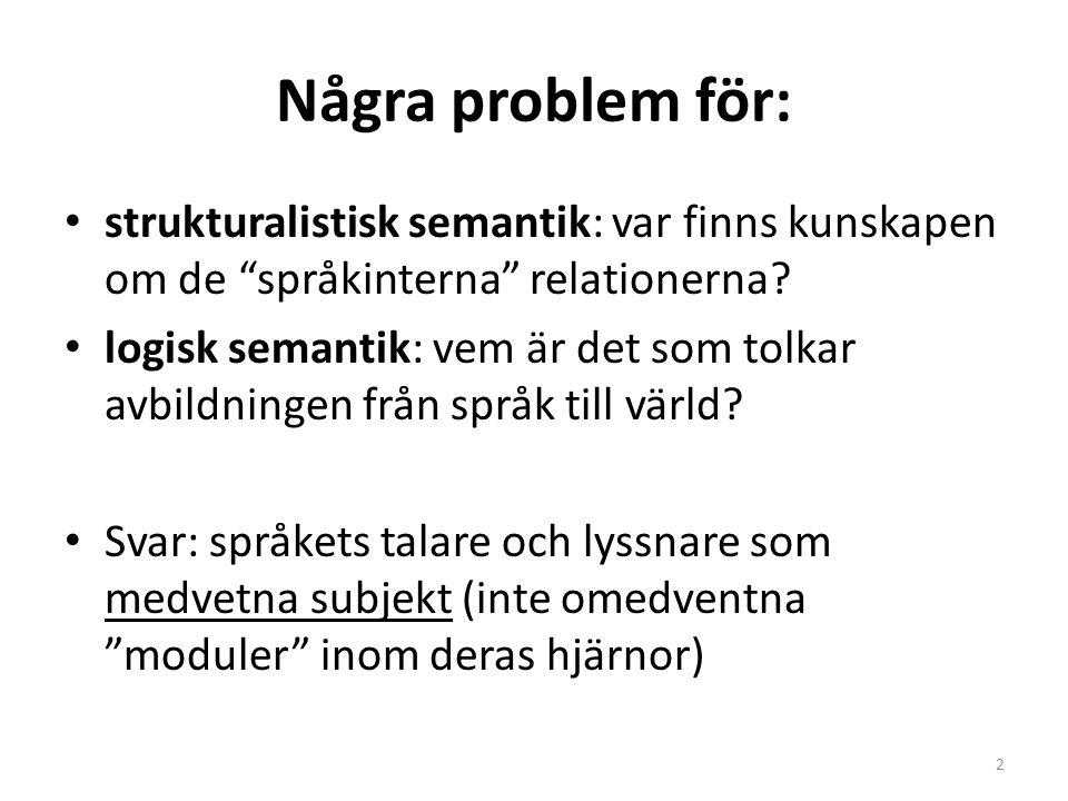 Några problem för: strukturalistisk semantik: var finns kunskapen om de språkinterna relationerna