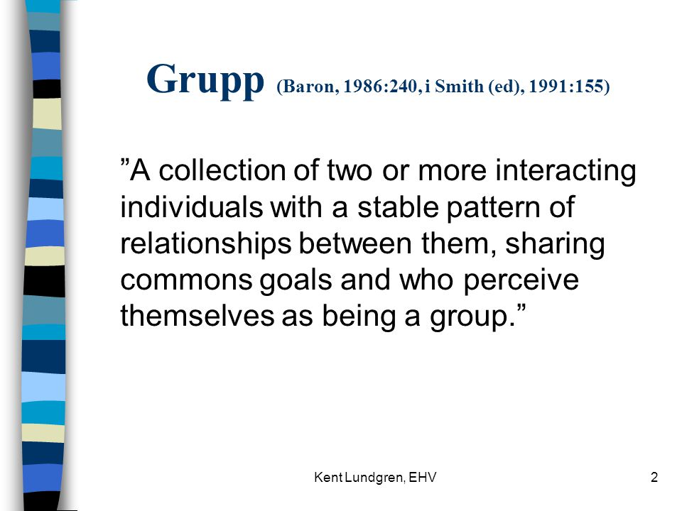 Grupp (Baron, 1986:240, i Smith (ed), 1991:155)