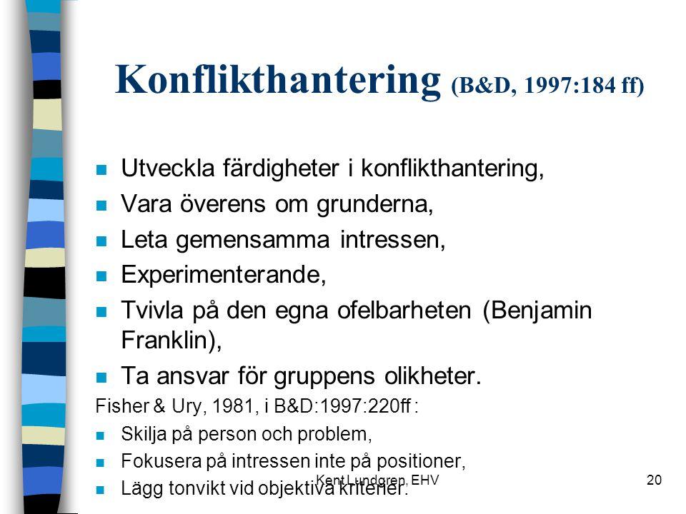 Konflikthantering (B&D, 1997:184 ff)
