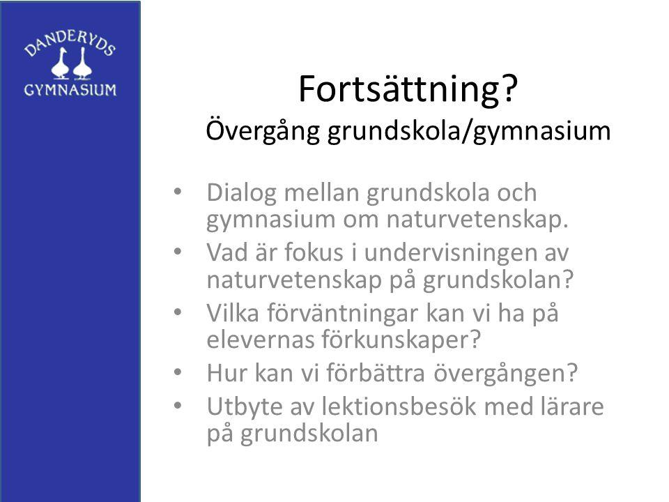 Fortsättning Övergång grundskola/gymnasium