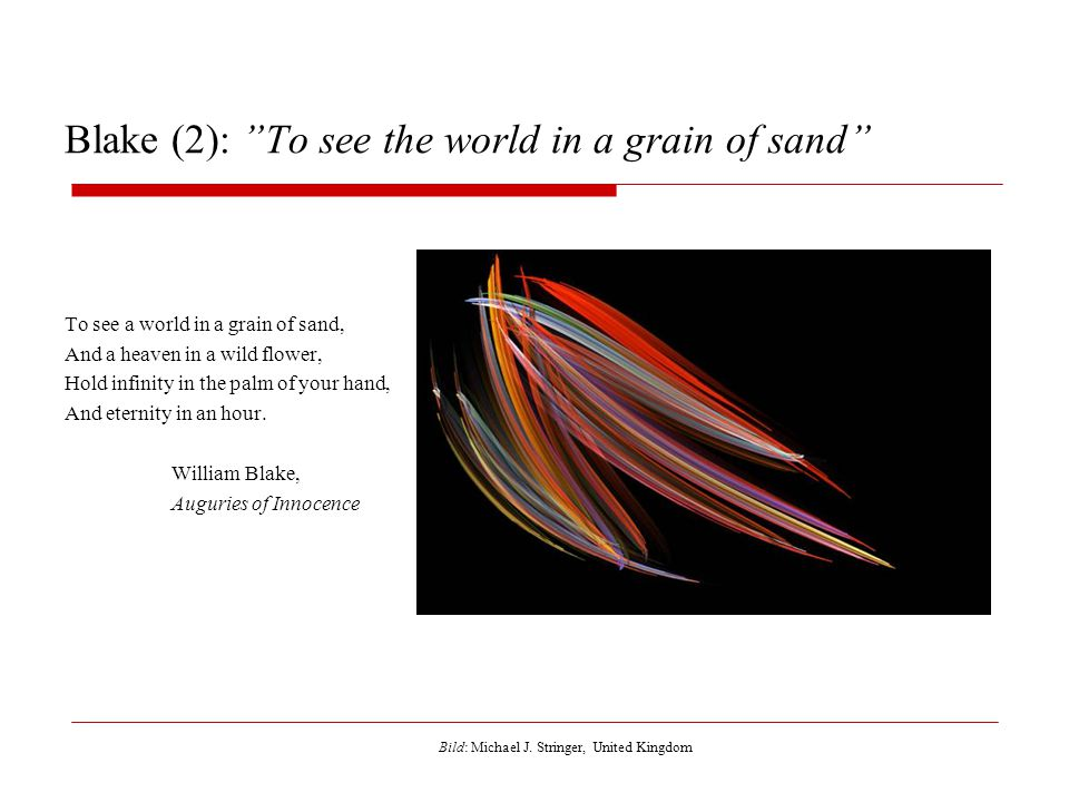 Blake (2): To see the world in a grain of sand