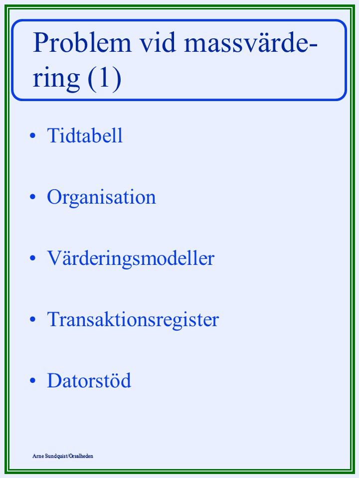 Problem vid massvärde-ring (1)