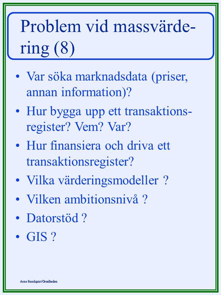 Problem vid massvärde- ring (8)